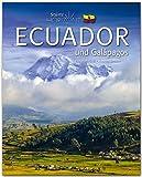 Horizont Ecuador und Galápagos - 160 Seiten Bildband mit über 250 Bildern - STÜRTZ Verlag