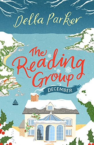 The Reading Group: December: A festive FREE short story (Part 1) (The Reading Group Series) by [Parker, Della]