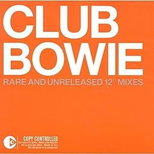 Club Bowie - Rare & Unreleased 12
