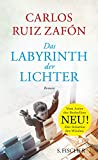Das Labyrinth der Lichter... von Carlos Ruiz Zafón