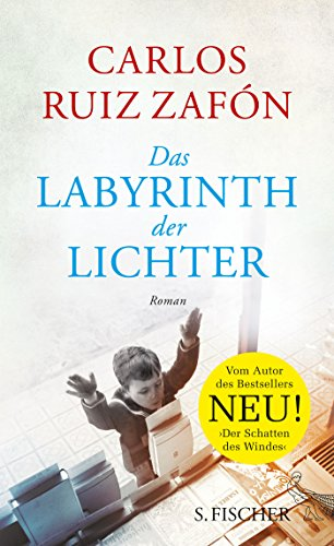 Buchseite und Rezensionen zu 'Das Labyrinth der Lichter: Roman' von Carlos Ruiz Zafón