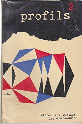 Profils, lettres, art et musique des etats unis, trim, 1952.