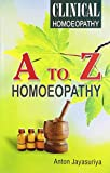 Clinical Homoeopathy A to Z: 1
