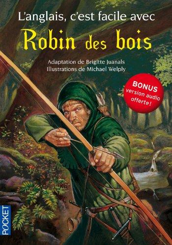L'anglais, c'est facile avec Robin des Bois (sans CD) par Brigitte JUANALS