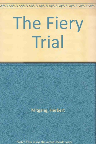 The Fiery Trial: A Life of Lincoln (Lincoln Professional Life)