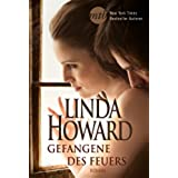 Gefangene des Feuers: Romantic Suspense (New York Times Bestseller Autoren: Romance) (German Edition)
