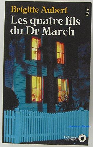 Les quatre fils du docteur March