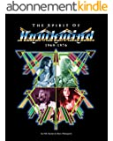 The Spirit Of Hawkwind 1969-1976 (English Edition)