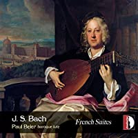 J. S. Bach: French Suites (Transcription for Lute)