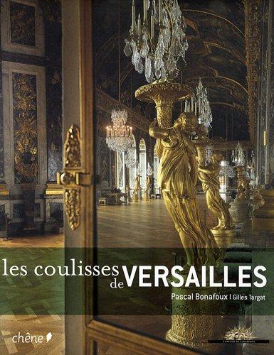 Les coulisses de Versailles
