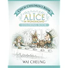 Czech Children's Book: Alice in Wonderland (English and Czech Edition)