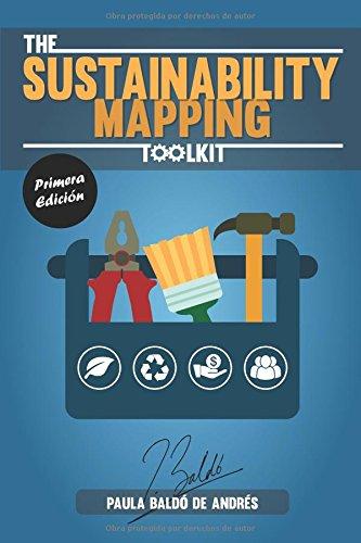 The Sustainability Mapping Toolkit: Una herramienta para mapear proyectos desde la perspectiva del triple balance. por Paula Baldó de Andrés