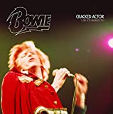 David Bowie: Cracked Actor (Live Los Angeles '74) (Audio CD)