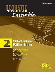 Acoustic Pop Guitar Ensemple Band 2: Billie Jean, arrangiert für 4 Gitarren, Partitur & Stimmen