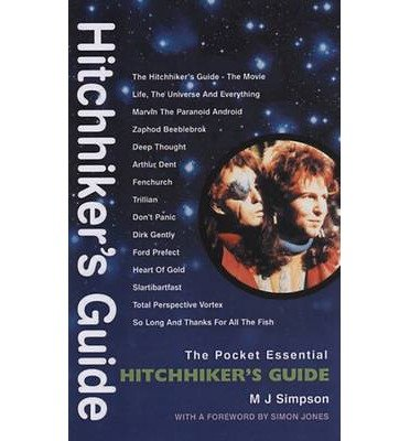 [(The Hitch Hiker's Guide: The Pocket Essential )] [Author: M. J. Simpson] [Oct-2006]