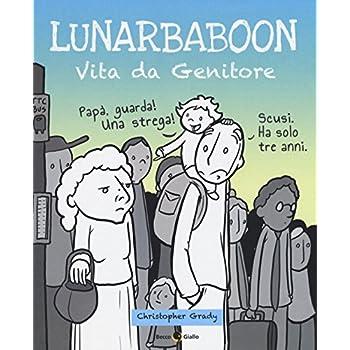 Lunarbaboon. Vita Da Genitore