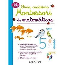 Gran cuaderno Montessori de matemáticas (LAROUSSE - Infantil / Juvenil - Castellano - A partir de 3 años)
