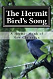 The Hermit Bird's Song: Echoes of Heaven on Earth