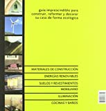 Image de La casa sostenible: La información imprescindible para construir, reformar y decorar su casa de forma ecológica (Fuera