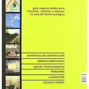 La casa sostenible: La información imprescindible para construir, reformar y decorar su casa de forma ecológica (Fuera