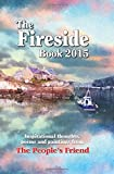 The Fireside Book 2015: Inspirational Thoughts, Poems and Paintings (Annuals 2015)