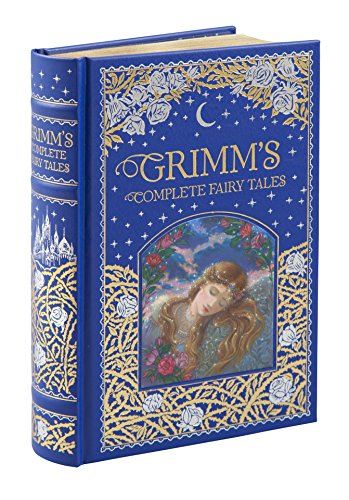 Grimm`S Complete Fairy Tales (Barnes & Noble Leatherbound Classic Collection)
