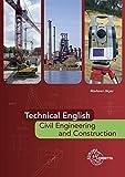 Technical English - Civil Engineering and Construction - Brigitte Markner-Jäger