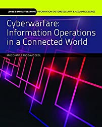 Cyberwarfare (Information Systems Security & Assurance)