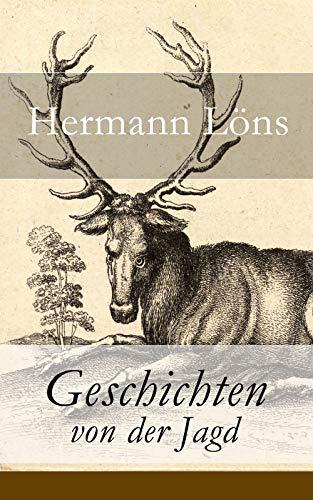 Geschichten von der Jagd: