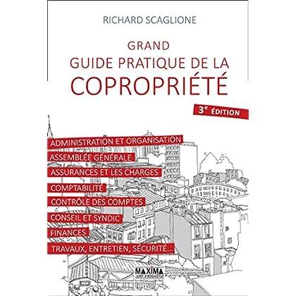 Grand guide pratique de la copropriété 3e édition