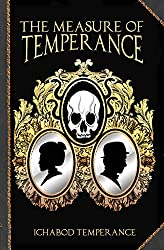 The Measure of Temperance (The Adventures of Ichabod Temperance Book 6)
