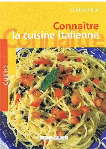 Connaître la cuisine italienne par Liliane Otal