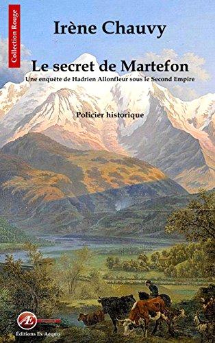 Un enquête de Hadrien Allonfleur : Le secret de Martefon