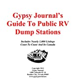 Gypsy Journal's Guide To RV Dump Stations (English Edition)