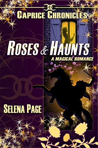 Roses & Haunts (Alynia Caprice Book 2) (English Edition)