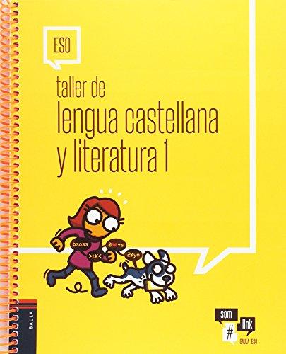 Portada del libro Taller de Lengua castellana y literatura 1 ESO (Projecte Som Link)