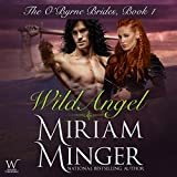 Wild Angel: The O'Byrne Brides Series - Book One