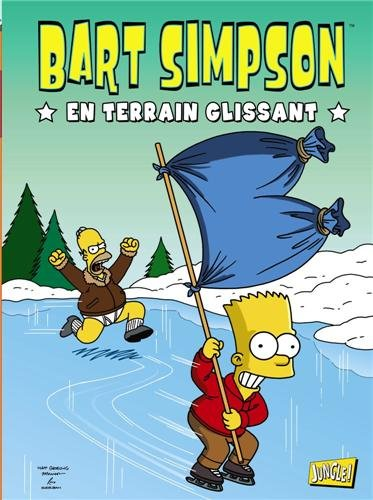 Bart Simpson, Tome 2 : En terrain glissant par Matt Groening
