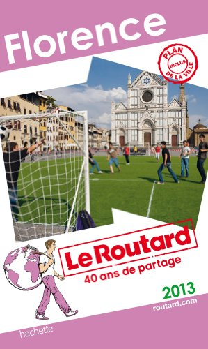 Le Routard Florence 2013