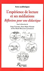 L'expérience de lecture et ses médiations : réflexions pour une didactique