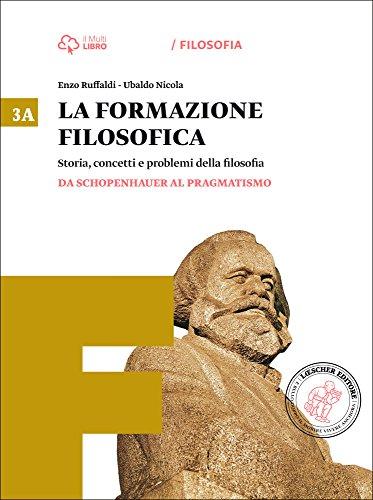 La formazione filosofica. Per le Scuole superiori. Con e-book. Con espansione online: 3