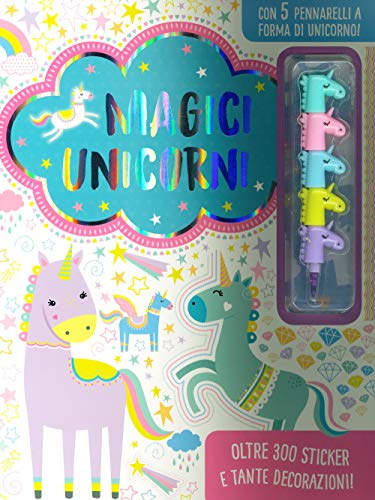 Magici unicorni. Ediz. a colori. Con gadget