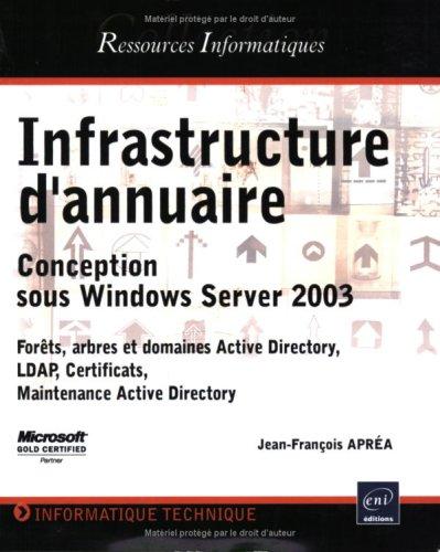 Infrastructure d'annuaire : Conception sous Windows Server 2003
