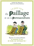 Le petit livre du paillage et de la permaculture