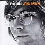 Songtexte von John Denver - The Essential John Denver