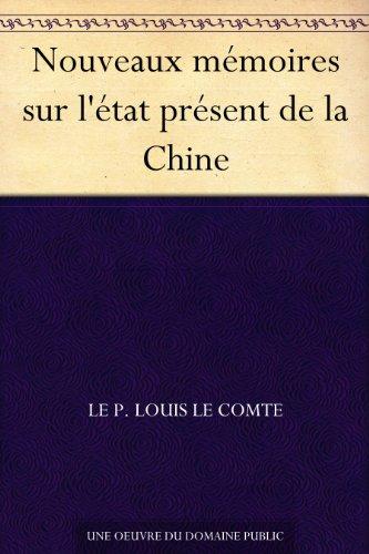 Couverture du livre Nouveaux mémoires sur l'état présent de la Chine