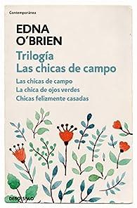 Trilogía Las chicas de campo par Edna O'Brien
