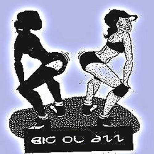 Big Ol Azz [Explicit] (Powefolks Entertainment)