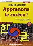 Apprenons le coréen ! Manuel : Niveau débutant A1-A2 (1CD audio)
