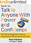 How to Talk to Anyone with Power and...